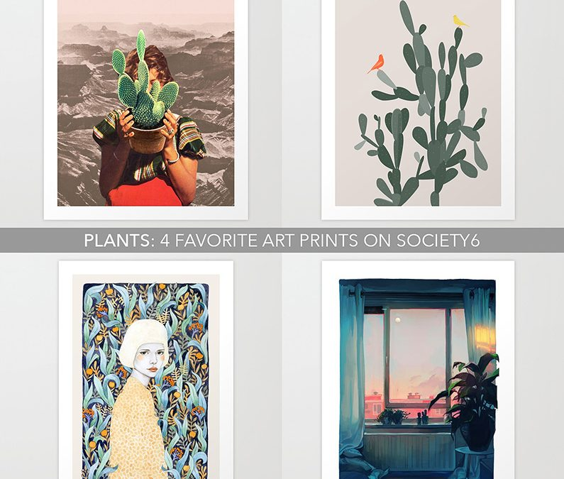 Plants: 4 favorite art prints on society6